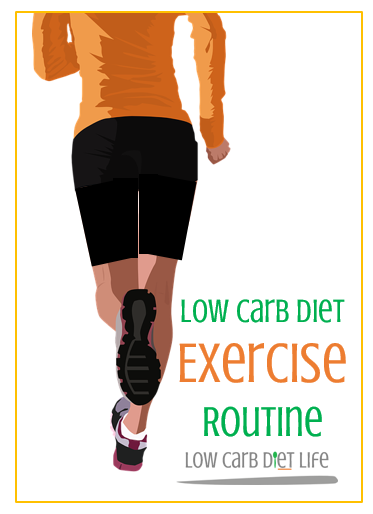 low carb diet exercise routine