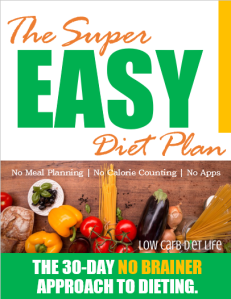 Super Easy Diet Plan