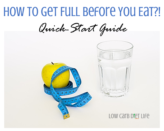 How To Get Full (Quick-Start Guide)