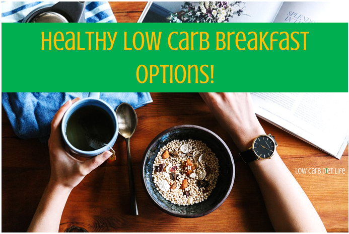 Healthy Low Carb Breakfast Options