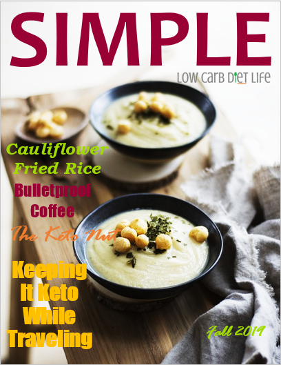 SIMPLE Low Carb Magazine (Fall 2019 Edition)