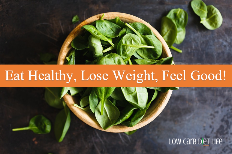Eat Healthy, Lose Weight, Feel Good