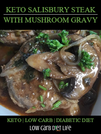 Keto Salisbury Steak With Mushroom Gravy